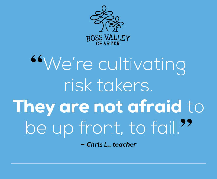 "Quote:""We're cultivating risk takers. They are not afraid to be up front, to fail."" Said Chris Lyons, teacher"